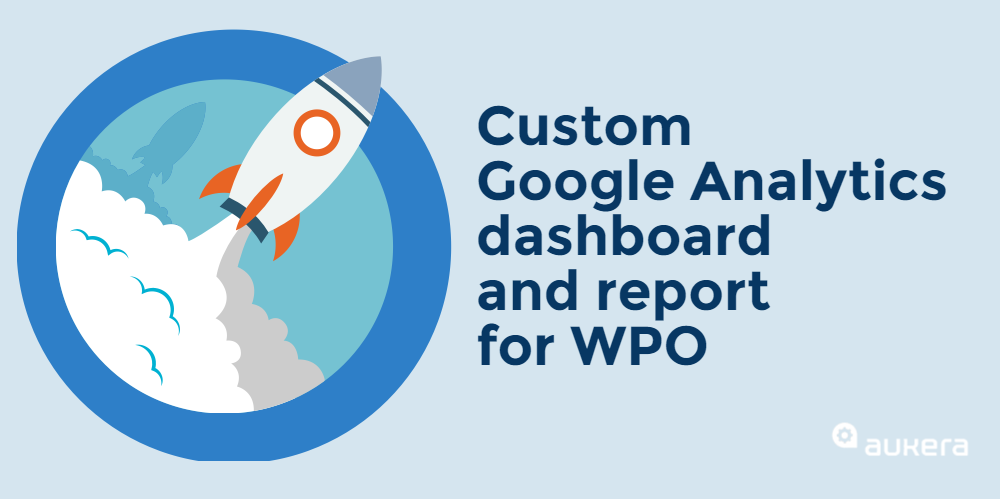 Google Analytics dashboard for WPO