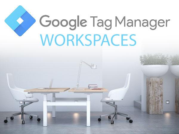 GTM Workspaces