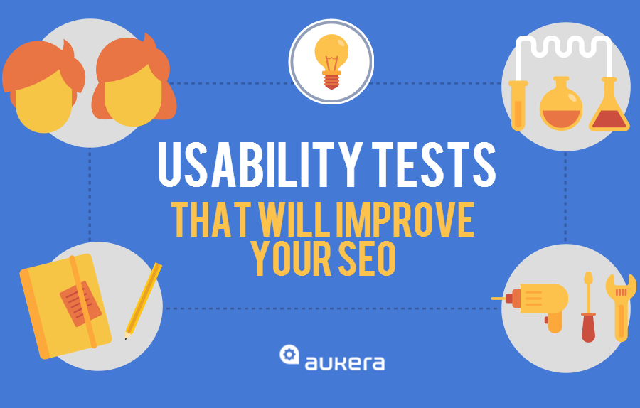 Usability tests that will improve your SEO